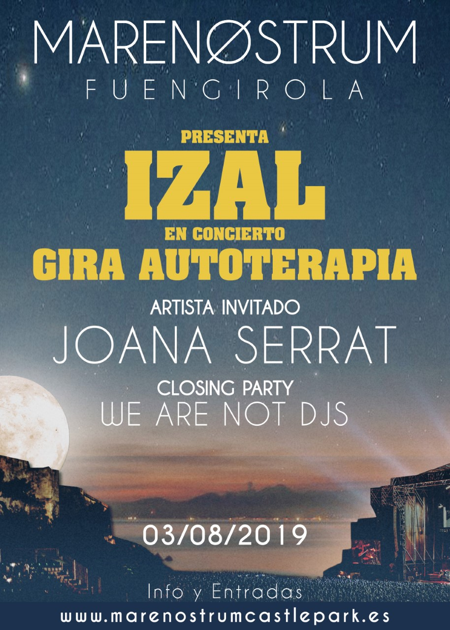 Izal, Joana Serrat y We Are Not Djs en Marenostrum Music Castle Park de Fuengirola